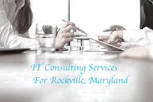 IT consulting services for Rockville, MD
