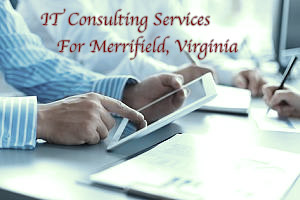 IT consulting services for Merrifield, Virginia
